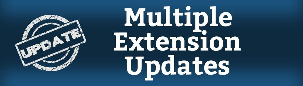We Have Updated Multiple Extensions