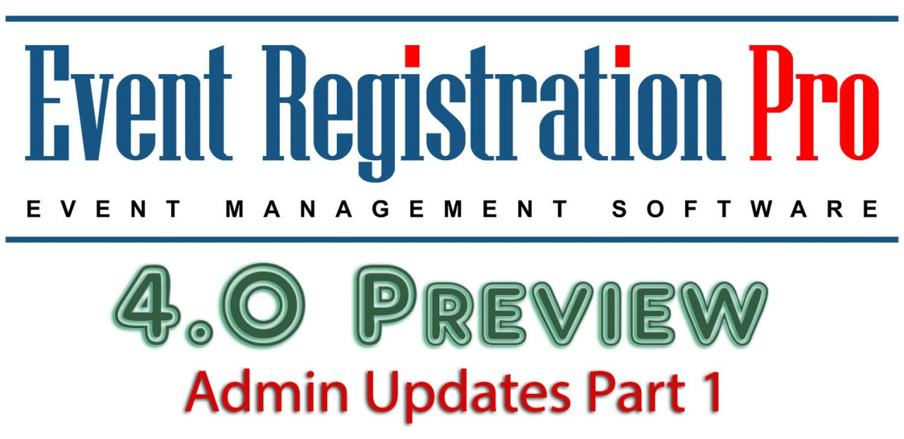 Admin Updates Preview Part 1 - Event Registration Pro 4